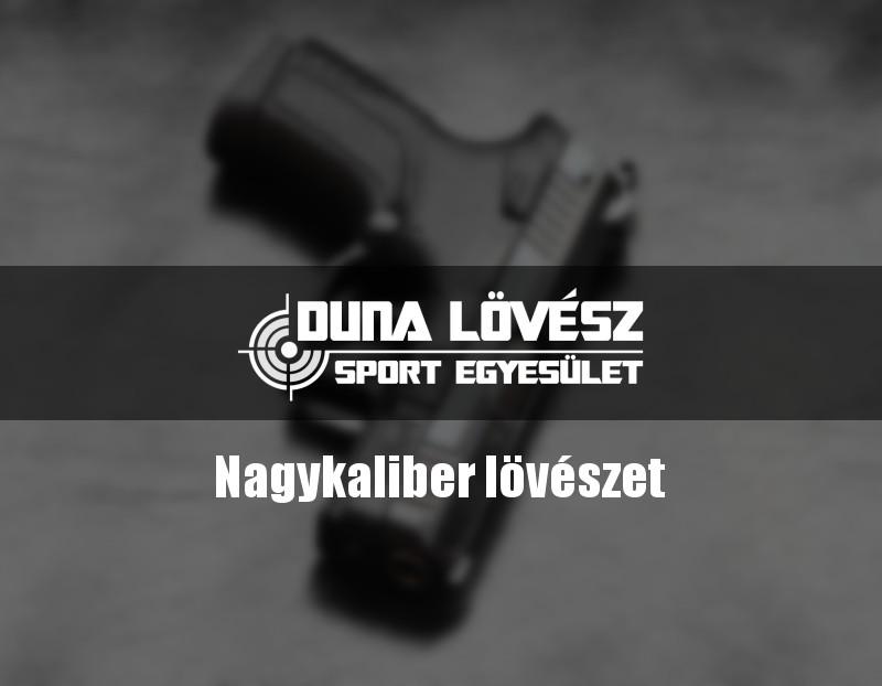 elmenyloveszeti-csomag-duna-lovesz-nagykaliber